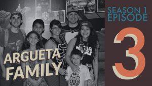 The Argueta Family Season 1 Episode 3