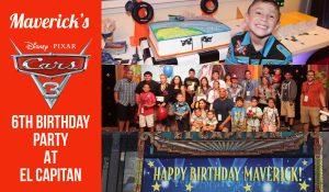 Maverick's 6th Birthday Cars 3 El Capitan Theater