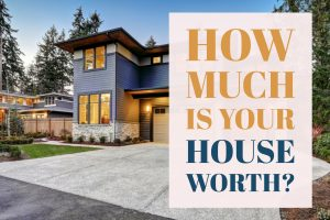 how-much-is-my-house-worth-house-value-comparable-market-analysis-talktopaul