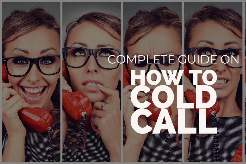 Complete Guide On How To Cold Call