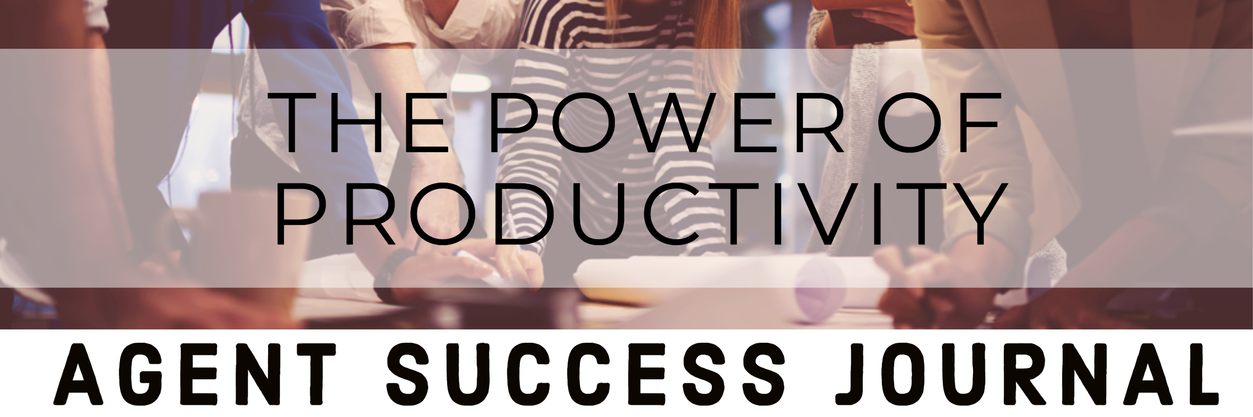 the power of productivity best real estate agent in California best real estate agent in Los Angeles Paul Argueta best real estate agent