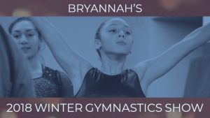 Bryannah's 2018 Winter Gymnastic Performance