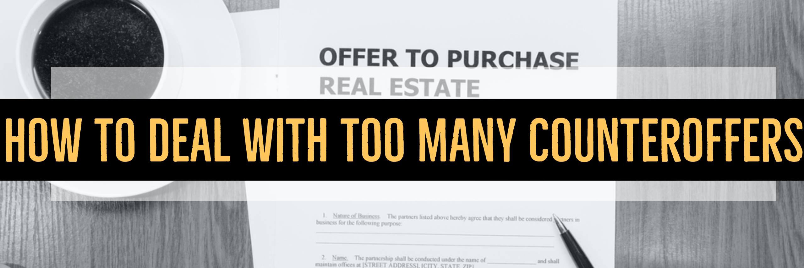 How To Deal With Too Many Counteroffers best real estate agent in Los Angeles top producing Paul Argueta