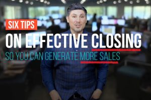 Six Tips On Effective Closing So You Can Generate More Sales Copy
