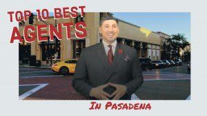 Top 10 Real Estate Agents in Pasadena